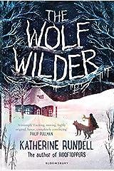 The Wolf Wilder by Rundell, Katherine (September 10, 2015) Hardcover Hardcover