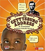 The Gettysburg Address in Translation: What It Really Means (Kids' Translations) by Kay Melchisedech Olson (2008-09-01)