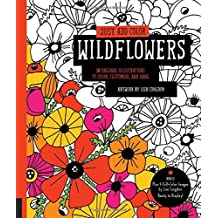 Just Add Color: Wildflowers: 30 Original Illustrations to Color, Customize, and Hang - Bonus Plus 4 Full-Color Images by Lisa Congdon Ready to Display!