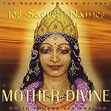 108 Sacred Names of Mother Divine - Sacred Chants of Devi