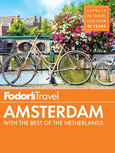 fodors-amsterdam-with-the-best-of-the-netherlands-full-color-travel-guide