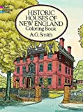 HISTORIC HOUSES OF NEW ENGLAND. Coloring book