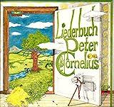 Cornelius, Peter / Liederbuch Peter Cornelius / 1978 / Klapp-Bildhülle mit 4 seitiger illustrierter Original Text-Einheftung / Polydor # 816 031 und 032 / 816031 / 816032 / Deutsche Pressung / 12 Zoll Vinyl Doppel-Langspiel-Schallplatte /