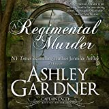 A Regimental Murder: Captain Lacey Regency Mysteries
