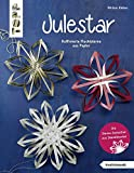 Julestar. Die Sterne-Sensation aus Skandinavien (kreativ.kompakt): Raffinierte Flechtsterne aus Papier