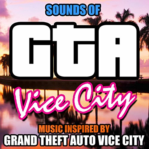 ity (Music Inspired by Grand Theft Auto Vice City) (Gta Vice City Download)