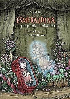 Esmeraldina, la pequeña fantasma (Literatura Infantil (6-11 Años) - Narrativa Infantil) Descargar Epub Gratis