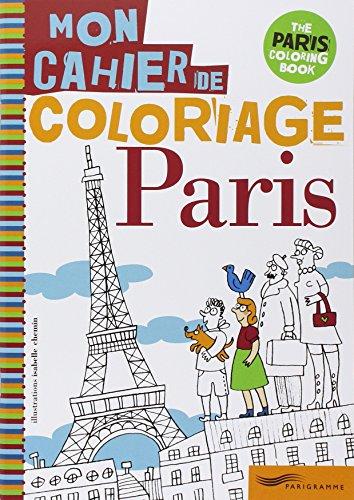 Mon cahier de coloriage Paris