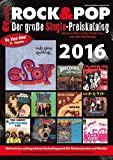 Der große Rock & Pop Single Preiskatalog 2016