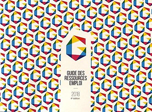 Guide des ressources emploi 2018 / auteur, Rémy Dreano | Dréano, Rémy (1953-....). auteur
