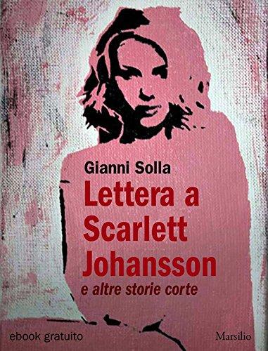 Lettera a Scarlett Johansson: e altre storie corte