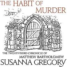The Habit of Murder: The Twenty-Third Chronicle of Matthew Bartholomew