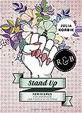 Stand Up: Feminismus für Anfänger und Fortgeschrittene