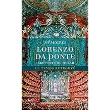 Mémoires de Lorenzo Da Ponte, librettiste de Mozart