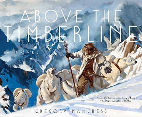 Above the timberline hc por Gregory Manchess