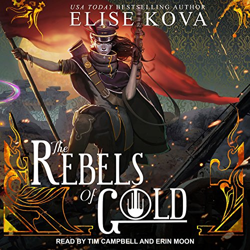 The Rebels of Gold: Loom Saga Series, Book 3 - Audio-loom