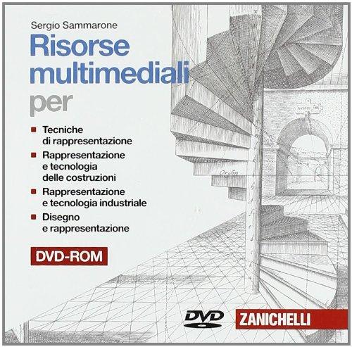 Rappresentazione e tecnologia delle costruzioni. DVD-ROM per lo studente. Per le Scuole superiori