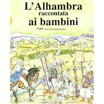 L'alhambra Raccontata Ai Bambini