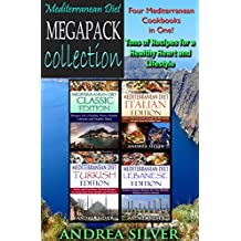 Mediterranean Diet Megapack Collection: Four Books in One! Tons of Recipes For a Healthy Heart and Lifestyle (Recipe Megapack Collection Book 2) (English Edition)