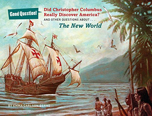 Did Christopher Columbus Really Discover America? (Good Question!)