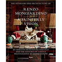 The Interiors and Architecture of Renzo Mongiardino: A Painterly Vision