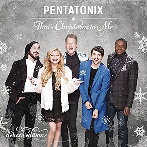 That's Christmas To Me (Deluxe Edition) by Pentatonix (2015-05-04)