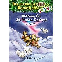 Das magische Baumhaus junior - Rettung für die kleinen Eisbären: Band 12