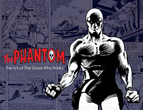 The Phantom: the Art of the Ghost Who Walks por Daniel Herman