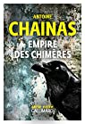 Empire des chimères par Chainas