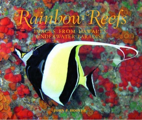 Johns Reef (Rainbow Reefs: Images From Hawaii's Underwater Paradise by John P. Hoover (2006-04-01))