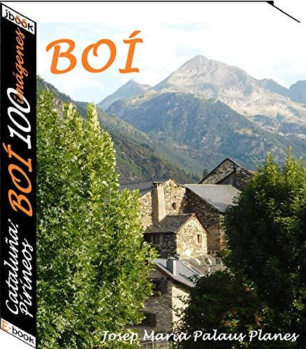 Cataluña: Pirineos [BOÍ] (100 imágenes) por JOSEP MARIA PALAUS PLANES