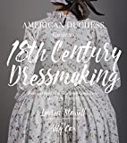 American Duchess Guide to 18th Century Dressmaking, The - Best Reviews Guide