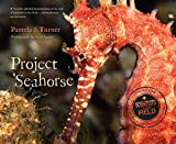 Project Seahorse (Scientists in the Field (Paperback))