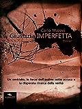 Giustizia imperfetta: Area51 Narrativa (Italian Edition)