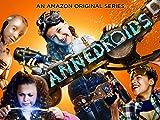 Annedroids Season 3 - Official Trailer