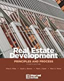 Real Estate Development: Principles and Process