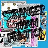 Stranger Than Friction