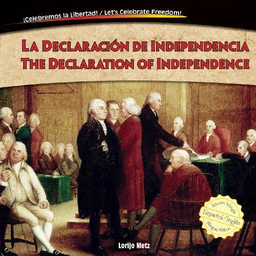 La Declaración de Independencia / The Declaration of Independence (Celebremos la Libertad / Let's Celebrate Freedom) por Lorijo Metz