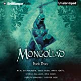 The Mongoliad: The Foreworld Saga, Book 3