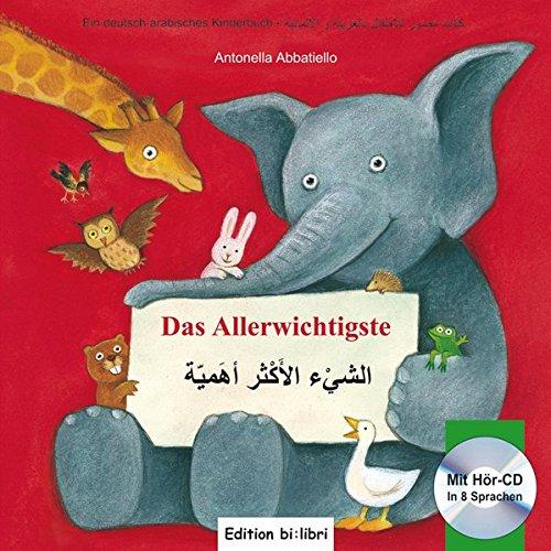 Das Allerwichtigste: Kinderbuch Deutsch-Arabisch mit Audio-CD und Ausklappseiten