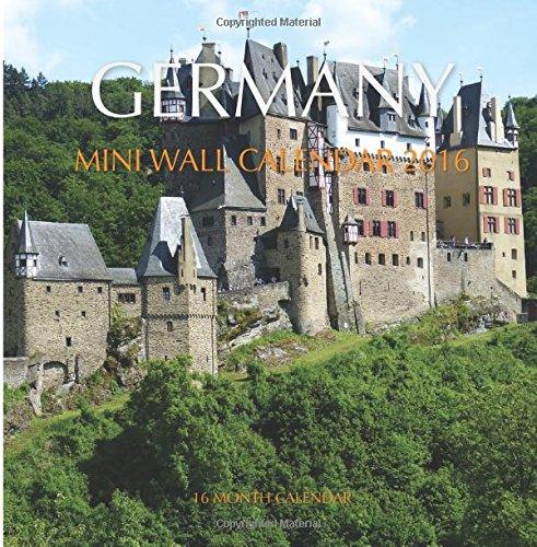 Germany Mini Wall Calendar 2016: 16 Month Calendar
