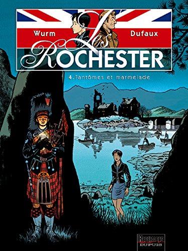 Les Rochester - tome 4 - Fantômes et marmelade