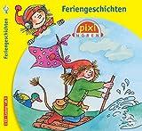 Feriengeschichten: 1 CD (Pixi Hören)