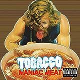 Maniac Meat [Explicit]
