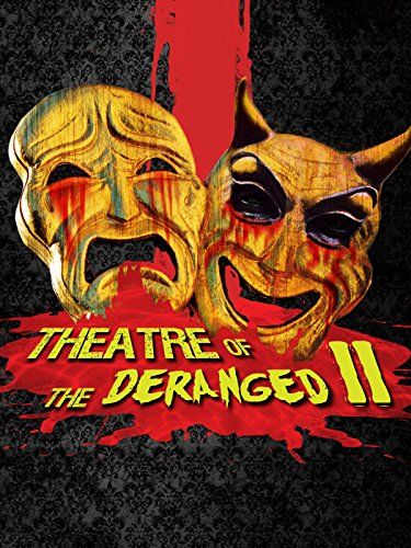 theatre-of-the-deranged-ii-ov