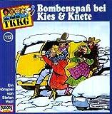 Ein Fall fuer TKKG - Folge 112: Bombenspass bei Kies & Knete