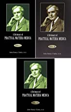 A Dictionary Of Practical Materia Medica (3 Volumes)