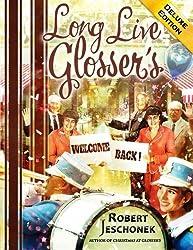 Long Live Glosser's Deluxe Edition by Robert Jeschonek (2014-11-07)