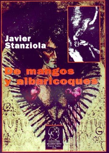 De mangos y albaricoques por Javier Stanziola