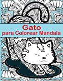 Gato Para Colorear Mandala: Gato Para Colorear Mandala es un libro divertido para todas las edades - Adultos y ninos igual pueden relajarse mientras ... en paginas para colorear tamano completo.